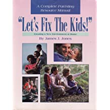 """""""Let's fix the kids"""": Creating a new environment at home"""