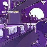Ballads: Sarah Vaughan