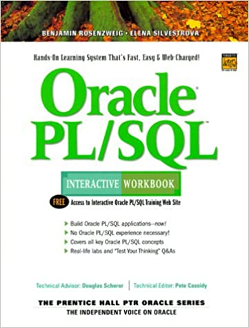 Oracle PL/SQL Interactive Workbook: Benjamin Rosenzweig