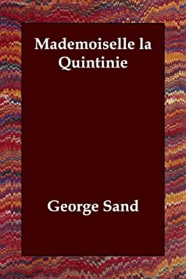 Mademoiselle La Quintinie (French Edition)