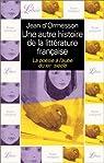 Une autre histoire de la littérature française, tome 8 : La poésie à l'aube du XXe siècle par d`Ormesson