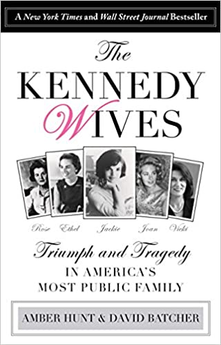 Amazon Kennedy Wives Triumph And Tragedy In Americas Most