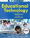 img - for By Timothy J. Newby - Educational Technology for Teaching and Learning (with MyEducationKit): 4th (fourth) edition book / textbook / text book