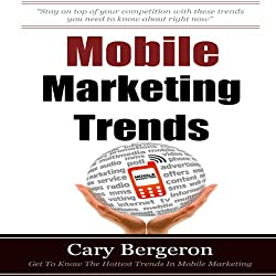 Mobile Marketing and Advertising Trends