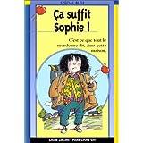 Ça suffit, Sophie!