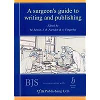 Surgeon's Guide to Writing & Publishing
