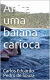 Anita uma baiana carioca (Portuguese Edition)