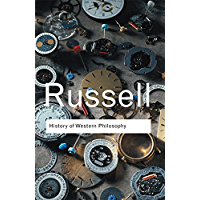 History of Western Philosophy (Routledge Classics)