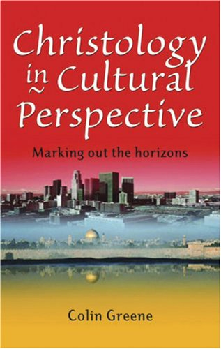 Christology in Cultural Perspective: Marking Out the Horizons ebook