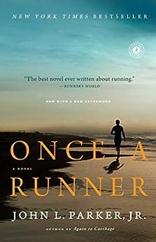Once a Runner: A Novel by [Parker Jr., John L.]