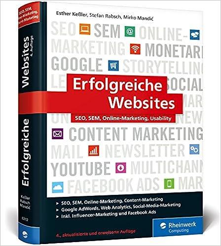 Cover des Buchs: Erfolgreiche Websites: SEO, SEM, Online-Marketing, Kundenbindung, Usability