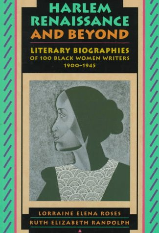 Search : Harlem Renaissance and Beyond: Literary Biographies of One Hundred Black Women Writers, 1900-1945