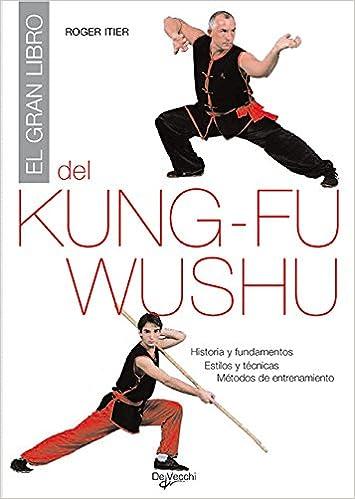 El gran libro del Kung-fu: Amazon.es: Roger Itier: Libros