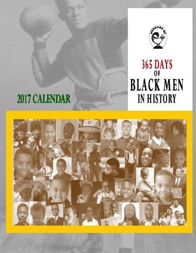 365 Days of Black Men in History: 2017 Calendar pdf epub
