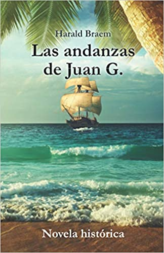 Las andanzas de Juan G. de Harald Braem