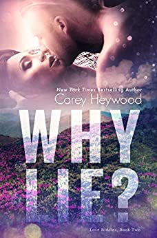 Why Lie? (Love Riddles Book 2) by [Heywood, Carey]