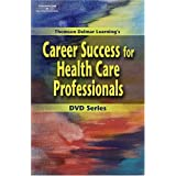 Career Success for Health Care Professionals: Communicationg on the Job