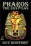 Pharos, the Egyptian, Guy Boothby, 1592249574