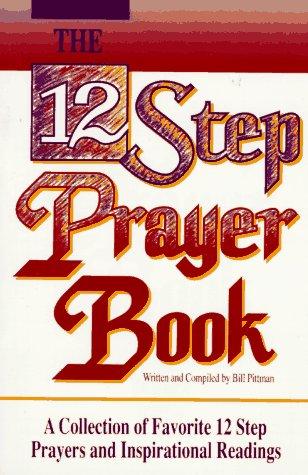 12 Step Prayer Book (Lakeside meditation (Meditation Collection)