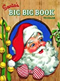 Santa's Big Big Book to Color, Golden Books Staff, 0375836519