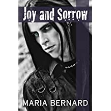 Joy and Sorrow (These Bones Rockstar Romance Series Book 2)