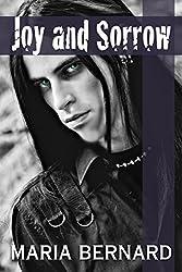 Joy and Sorrow (These Bones Rockstar Romance Series Book 2)