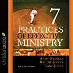 Seven Practices of Effective Ministry | Andy Stanley