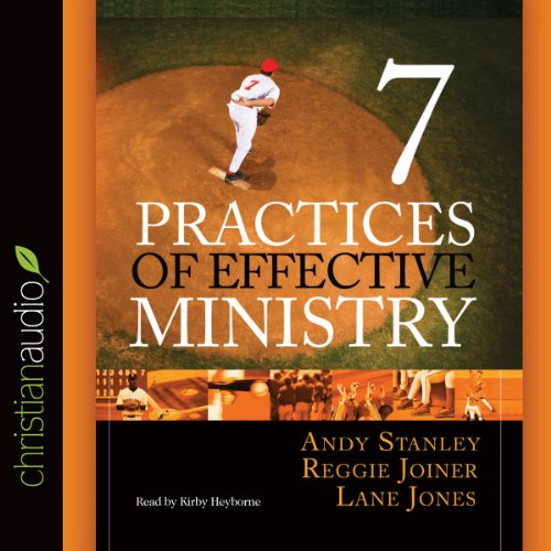 Seven Practices of Effective Ministry Audiobook [Free Download by Trial] thumbnail