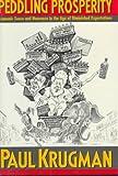 Peddling Prosperity, Paul Krugman, 0393036022
