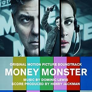 Money Monster (Original Motion Pictu Re Soundtrack)