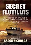 Secret Flotillas, Brook Richards, 1781593035