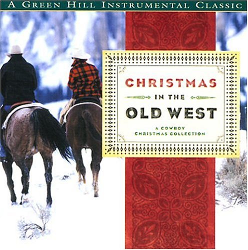 Christmas In The Old OFFicial 67% OFF of fixed price store West : A Cowboy Collection