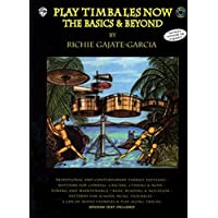 Play Timbales Now: The Basics & Beyond (Spanish, English Language Edition) (Book & 2 CDs)
