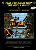 Play Timbales Now: The Basics & Beyond (Spanish, English Language Edition), Book & 2 CDs (Spanish Edition)