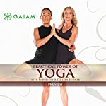 Practical Power of Yoga | Rodney Yee