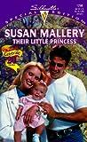 Their Little Princess, Susan Mallery, 0373242980