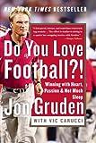 Do You Love Football?!, Jon Gruden and Vic Carucci, 0060579455
