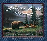 A Heart Awake to Beauty, Dee Appel, 1588600254