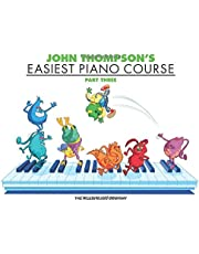 John Thompson's Easiest Piano Course - Part 3 - Book Only