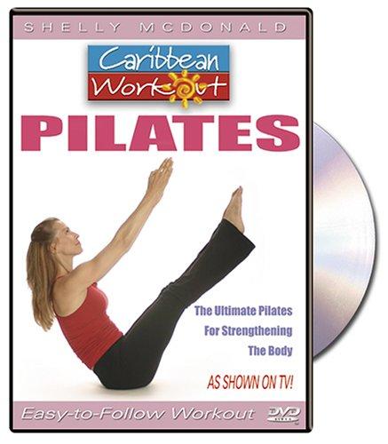 Shelly McDonald Caribbean Workout Pilates: Easy To Follow ()