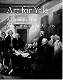 Art for Yale, Susan B. Matheson, 0894679554