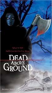 Dead Above Ground [VHS]
