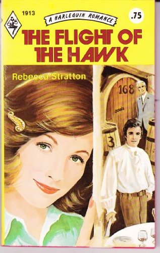 The Flight of the Hawk (Harlequin Romance #1913)