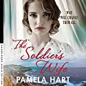 The Soldier's Wife Audiobook by Pamela Hart Narrated by Edwina Wren