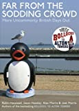 Front cover for the book Far from the Sodding Crowd: More Uncommonly British Days Out by Jason Hazeley