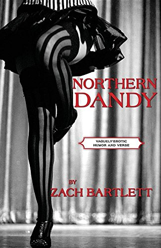 Northern Dandy: Vaguely-Erotic Humor and Verse by Sapiosexual/Esoterotica