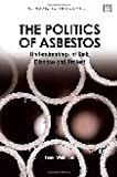 The Politics of Asbestos, Linda Waldman, 1849711070