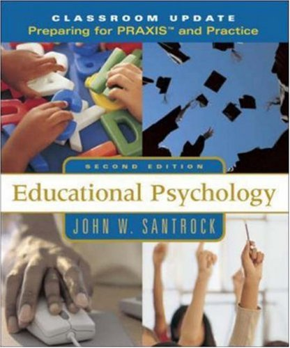 Educational Psychology, Classroom Update: Preparing for PRAXIS™ and Practice with Student Toolbox CD-ROM