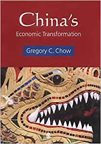 China's Economic Transformation: Gregory C. Chow ...
