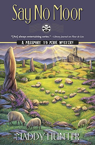 Say No Moor (A Passport to Peril Mystery) by [Hunter, Maddy]
